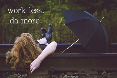 work less do more